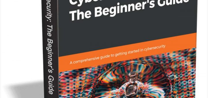 Cybersecurity: The Beginner's Guide